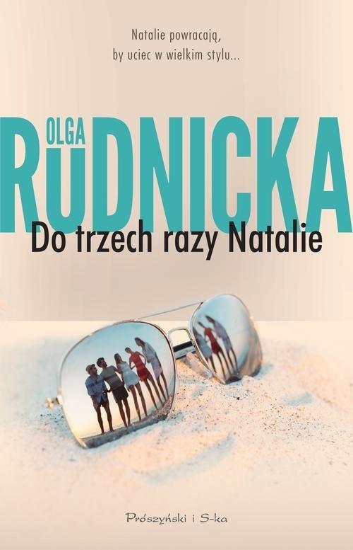 Do trzech razy Natalie Rudnicka Olga