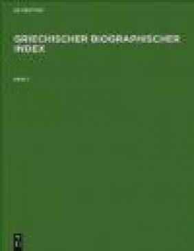 Griechischer Biographischer Index 3 vols