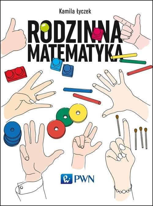 Rodzinna matematyka Łyczek Kamila