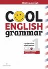 Cool English Grammar Repetytorium z ćwiczeniami Część 1 Podstawy Jończyk Elżbieta