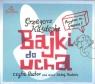 Bajki do ucha (audiobook)