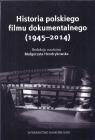 Historia polskiego filmu dokumentalnego (1945-2014)