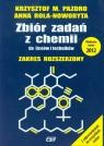 Zbiór zadań z chemii do liceów i techników zakres rozszerzony Pazdro Krzysztof M., Rola-Noworyta Anna