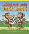 The Laugh Out Loud Joke Book Sean Connolly