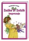 Zuźka D. Zołzik imprezuje