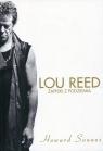 Lou Reed Zapiski z podziemia