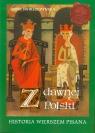 Z dawnej Polski Historia wierszem pisana