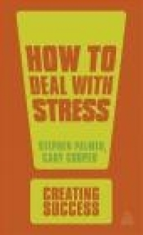 How to Deal with Stress Cary Cooper, Stephen Palmer