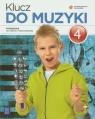 Klucz do muzyki 4 Podręcznik szkoła podstawowa Smoczyńska Urszula, Jakóbczak-Drążek Katarzyna, Sołtysik Agnieszka