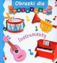 Instrumenty Obrazki dla maluchów Beaumont Emilie, Belineau Nathalie