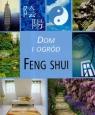 Dom i ogród Feng Shui