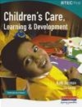 BTEC First Children's Care, Learning and Development Student Book
