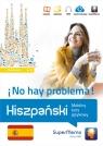 Hiszpański No hay problema! Mobilny kurs językowy (poziom podstawowy Stawicka-Pirecka Barbara