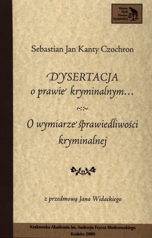 Dysertacja o prawie kryminalnym Czochron Sebastian Jan Kanty