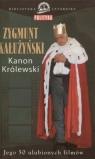 Kanon królewskiJego 50 ulubionych filmów Kałużyński Zygmunt