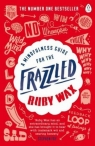 A Mindfulness Guide for the Frazzled Wax Ruby