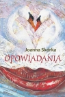Opowiadania  Skórka Joanna