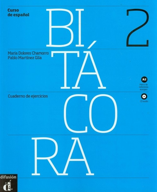 Bitacora A2 Ćwiczenia + CD Chamorro Dolores Maria, Gila Pablo Martinez