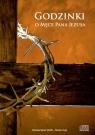Godzinki o Męce Pana Jezusa  (Audiobook)