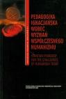 Pedagogika ignacjańska wobec wyzwań współczesnego humanizmu (Uszkodzona okładka)