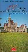Moszna das Schloss ind der park