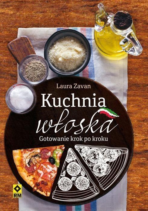 Kuchnia włoska Gotowanie Zauvan Laura