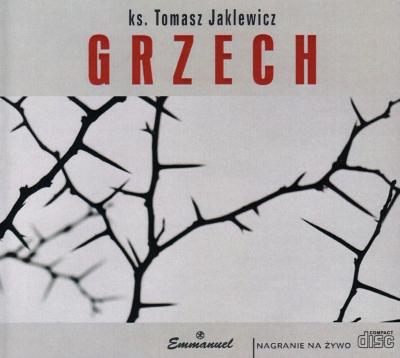 Grzech ks. Tomasz Jaklewicz