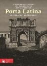 Porta Latina Podręcznik do języka łacińskiego i kultury antycznej / Porta Wilczyński Stanisław, Pobiedzińska Ewa, Jaworska Anna