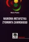 Naukowa metafizyka Zygmunta Zawirskiego Piesko Maria