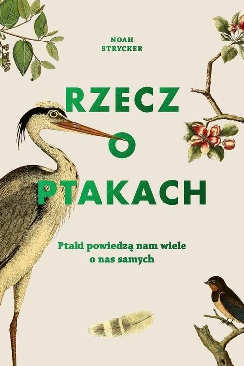 Rzecz o ptakach Strycker Noah