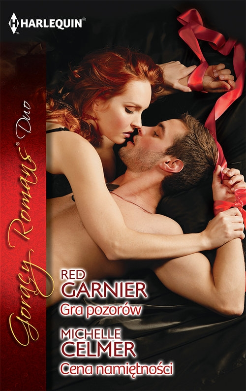 Gra pozorów / Cena namiętności Garnier Red, Celmer Michelle