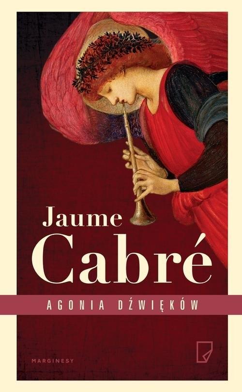 Agonia dźwięków Cabré Jaume