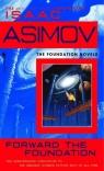 Forward Foundation Asimov Isaac