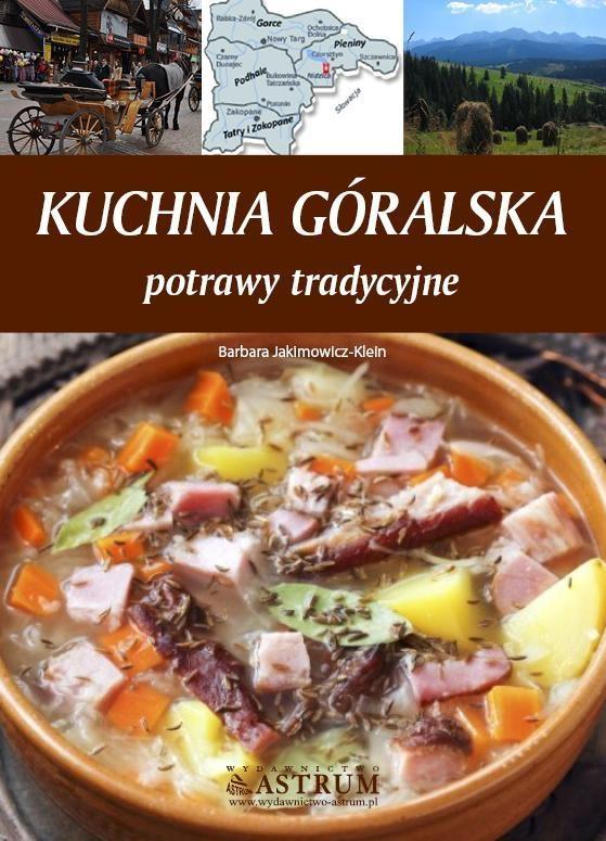 Kuchnia góralska Jakimowicz-Klein Barbara