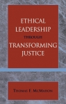 Ethical Leadership Through Transforming Justice
