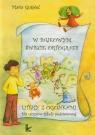 W bajkowym świecie ortografii Litery z ogonkami dla uczniów szkoły Guśpiel Maria