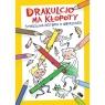 Drakulcio ma kłopoty Straszliwa historia w obrazkach Straszliwa historia Pinkwart Magdalena, Pinkwart Sergiusz
