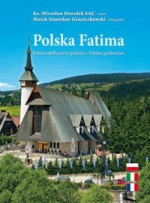 Polska Fatima wersja polsko-włosko-francuska Marek Stanisław Graniczkowski, Mirosław Drozdek