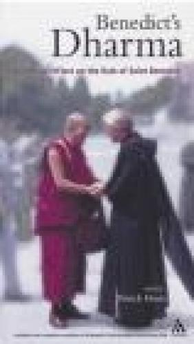 Benedict's Dharma Buddhists Reflect on the Rule of Saint Ben Henry