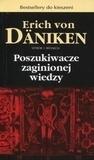Poszukiwacze zaginionej wiedzy (pocket) Erich von Daniken
