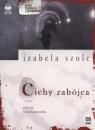 Cichy zabójca  (Audiobook) Szolc Izabela