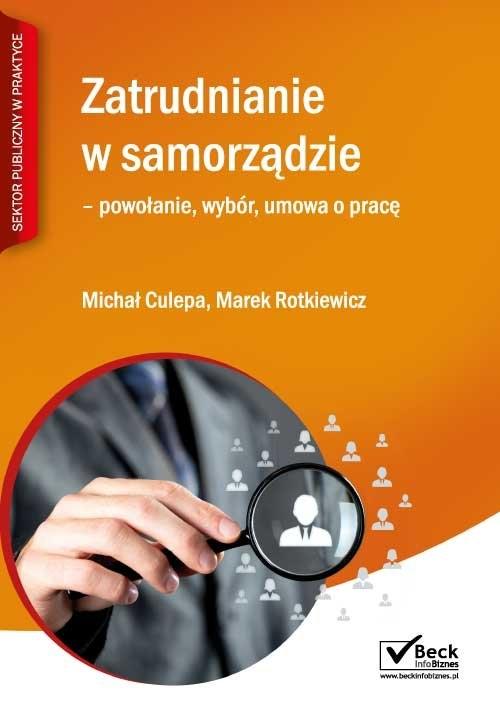 Zatrudnianie w samorządzie Rotkiewicz Marek, Culepa Michał