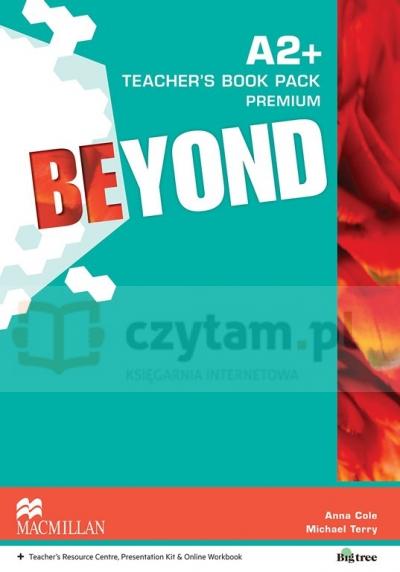 Beyond A2+ Teacher's Book Pack Premium Cole Anna, Terry Michael