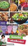 Zdrowa kuchnia 2. Sałatki i słodkości