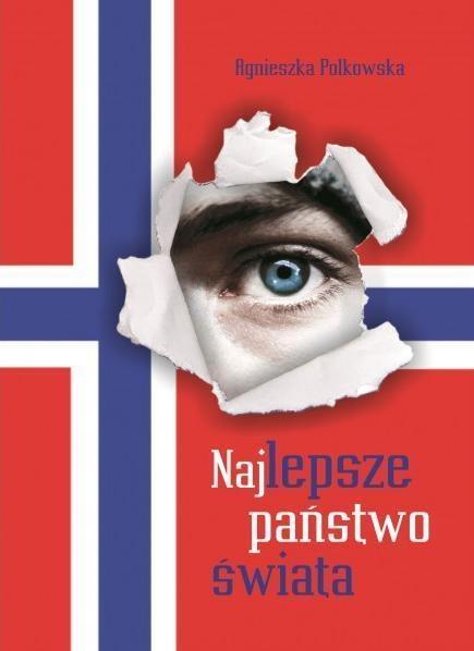 Najlepsze państwo świata Polkowska Agnieszka