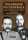 Polowanie na Generała