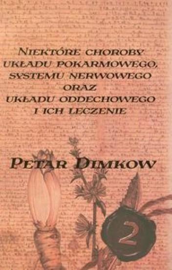 Niektóre choroby układu pokarmowego systemu nerwowego oraz układu oddechowego i ich leczenie Tom 2 Dimkow Petar