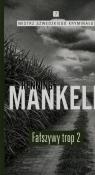 Fałszywy trop 2 Mankell Henning