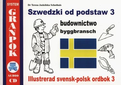 Szwedzki od podstaw Część 3 Jaskólska Schothuis Teresa