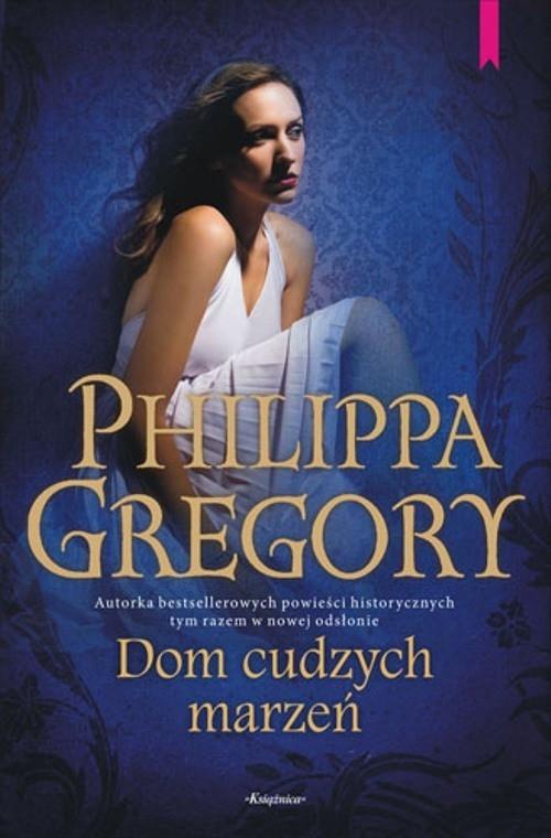Dom cudzych marzeń Gregory Philippa